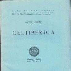 Libros de segunda mano: MICHEL LEJEUNE. CELTIBÉRICA. SALAMANCA. Lote 277557343