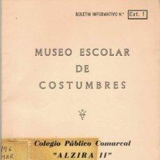 Libros de segunda mano: ALZIRA. MUSEO ESCOLAR DE COSTUMBRES. 1 Y 2.. Lote 277559028