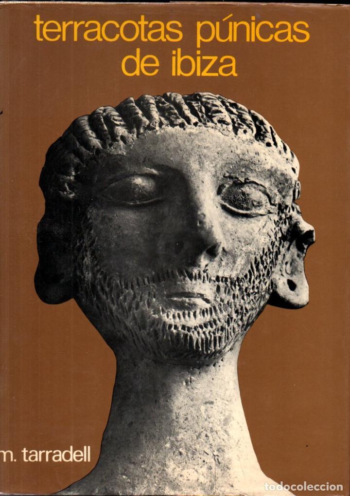 TARRADELL : TERRACOTAS PÚNICAS DE IBIZA (GUSTAVO GILI, 1974) GRAN FORMATO - DEDICATORIA AUTÓGRAFA (Libros de Segunda Mano - Ciencias, Manuales y Oficios - Arqueología)