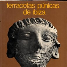 Libros de segunda mano: TARRADELL : TERRACOTAS PÚNICAS DE IBIZA (GUSTAVO GILI, 1974) GRAN FORMATO - DEDICATORIA AUTÓGRAFA. Lote 278235478
