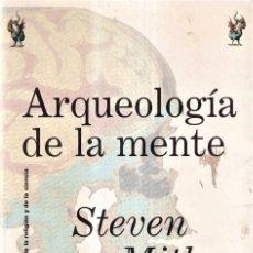 Libros de segunda mano: ARQUEOLOGÍA DE LA MENTE, ORIGENES ARTE, RELIGIÓN CIENCIA - STEVEN MITHEN - ED. DRAKONTOS 1998. Lote 278336633