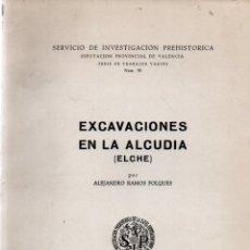 Libros de segunda mano: A. RAMOS FOLQUES : EXCAVACIONES EN LA ALCUDIA - ELCHE (VALENCIA, 1970). Lote 279509093