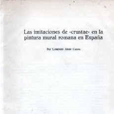 Libros de segunda mano: L. ABAD CASAL : LAS IMITACIONES DE CRUSTAE EN LA PINTURA MURAL ROMANA DE ESPAÑA (1978). Lote 279509683