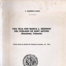 Libros de segunda mano: C. ARANEGUI GASCÓ : UNA TEJA CON MARCA L. HERENNI DE S. ANTONI - BOCAIRENT (VALENCIA, 1978). Lote 279509898