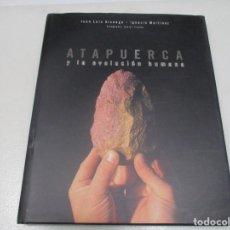 Libros de segunda mano: JUAN LUIS ARSUAGA , IGNACIO MARTÍNEZ ATAPUERCA Y LA EVOLUCIÓN HUMANA ÇW8491. Lote 279516748