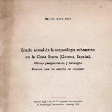 Libros de segunda mano: M. OLIVA PRAT : ARQUEOLOGÍA SUBMARINA EN LA COSTA BRAVA - GERONA (ITALIA, 1961). Lote 279517368