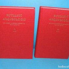 Libros de segunda mano: BUTLLETÍ ARQUEOLÒGIC. EPOCA V . Nº 31- 32 - ANY 2009/10 . 2VOL.- VV.AA.. Lote 279577383