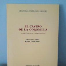 Libros de segunda mano: EL CASTRO DE LA CORONILLA - M. LUISA CERDEÑO, ROSARIO GARCÍA HUERTA. Lote 280274783
