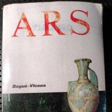Libros de segunda mano: LIBRO ARS, BAGUE-VICENS, 1975. Lote 281963083