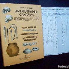 Libros de segunda mano: ANTIGÜEDADES CANARIAS. SABIN BERTHELOT. GOYA EDICIONES. TENERIFE 1980. Lote 284754953