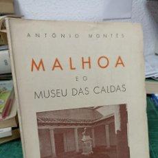 Libros de segunda mano: ANTONIO MONTES. MALHOA E O MUSEU DAS CALDAS. Lote 285567323