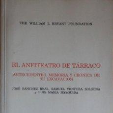 Libros de segunda mano: EL ANFITEATRO DE TÁRRACO. TARRAGONA, 1991.. Lote 285695558