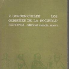 Libros de segunda mano: LOS ORÍGENES DE LA SOCIEDAD EUROPEA. Lote 286259248