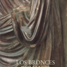 Libros de segunda mano: LOS BRONCES ROMANOS EN ESPAÑA. Lote 286261623