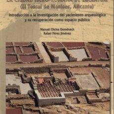 Libros de segunda mano: LA CIUDAD IBERO-ROMANA DE LUCENTUM (EL TOSSAL DE MANISES, ALICANTE). Lote 286575063