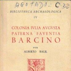 Libros de segunda mano: COLONIA IULIA AUGUSTA PATERNA FAVENTIA BARCINO (A. BALIL) 1964, SIN USAR JAMÁS.. Lote 288636623