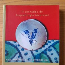Libros de segunda mano: DE LA MEDINA A LA VILA, II JORNADAS DE ARQUEOLOGÍA MEDIEVAL, MARQ, 2003. Lote 289548623