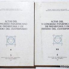 Libros de segunda mano: ACTAS DEL V CONGRESO PANAFRICANO DE PREHISTORIA Y DE ESTUDIO DEL CUATERNARIO 1965. 2 TOMOS. CANARIAS. Lote 294126763