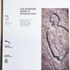 Libros de segunda mano: VV.AA. LOS GUANCHES DESDE LA ARQUEOLOGÍA. 1999. CANARIAS.. Lote 294154633