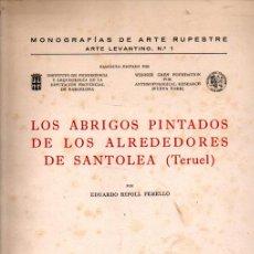 Libros de segunda mano: EDUARDO RIPOLL PERELLÓ : LOS ABRIGOS PINTADOS DE SANTOLEA, TERUEL (1961). Lote 296829868