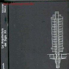 Libros de segunda mano: 1976. LA ARQUITECTURA DEL SIGLO XX. Lote 24266281