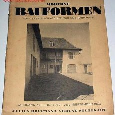 Libros de segunda mano: ANTIGUA REVISTA ALEMANA DE LA BAUHAUS MODERNE BAUFORMEN JULIO SEPTIEMBRE 1943 DISEÑO Y ARQUITECTURA. Lote 13735883