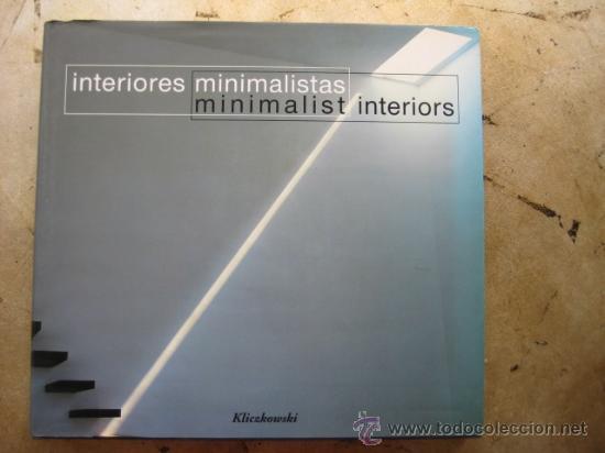 Interiores minimalistas kliczkowsky libro di comprar - Libros diseno interiores ...