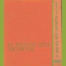 Libros de segunda mano: EL PRIMER ARTE MEDIEVAL / JOHN BECKWITH / EDIT. HERMES. Lote 27301877
