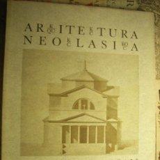 Libros de segunda mano: LIBRO -ARQUITECTURA NEOCLÁSICA EN EL PAÍS VASCO- EDICIÓN BILINGÜE. Lote 12457717