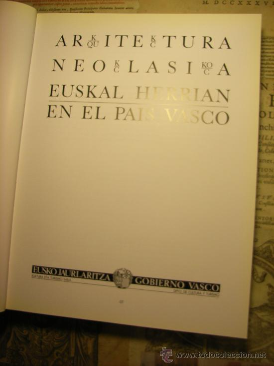 Libros de segunda mano: Libro -Arquitectura neoclásica en el País Vasco- edición bilingüe - Foto 4 - 12457717