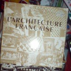 Libros de segunda mano: ARQUITECTURA ARCHITECTURE L´ARCHITECTURE FRANÇAISE 311 312 COMMERCE . Lote 13384108
