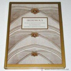 Libros de segunda mano - IBERDROLA. UN SIGLO DE RESTAURACIONES DEL PATRIMONIO HISTORICO-ARTISTICO - 16348407