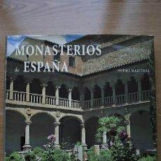 Libros de segunda mano: MONASTERIOS DE ESPAÑA. MARTÍNEZ LARGO (NOEMÍ). Lote 16954215