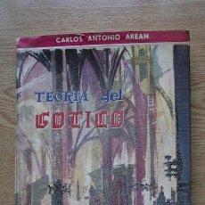 Libros de segunda mano: TEORÍA DEL GÓTICO. AREÁN (CARLOS ANTONIO). Lote 18566185
