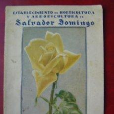 Libros de segunda mano: VALENCIA - ESTABLECIMIENTO DE HORTICULTURA Y ARBORICULTURA - SALVADOR DOMINGO - AÑOS 1930-40. Lote 19838674