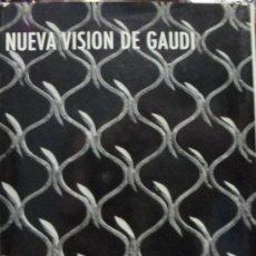 Libros de segunda mano: NUEVA VISION DE GAUDI. E. CASANELLES. Lote 23093437