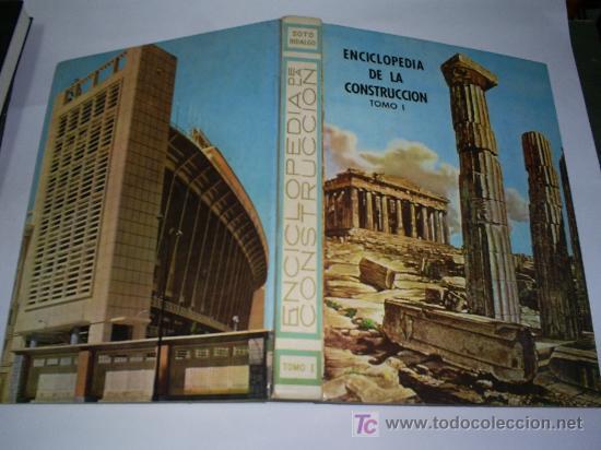 Libros de segunda mano: Enciclopedia de la Construccion 4 TOMOS JOAQUÍN DEL SOTO Arquitectura en la Historia 1960 RM44929 - Foto 2 - 26598996