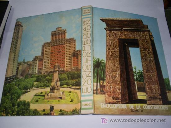Libros de segunda mano: Enciclopedia de la Construccion 4 TOMOS JOAQUÍN DEL SOTO Arquitectura en la Historia 1960 RM44929 - Foto 4 - 26598996
