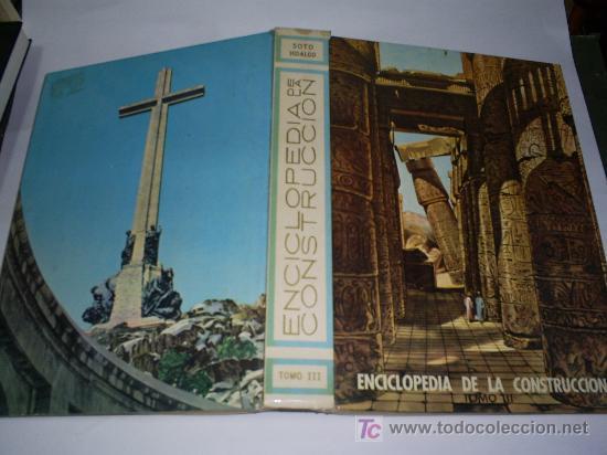 Libros de segunda mano: Enciclopedia de la Construccion 4 TOMOS JOAQUÍN DEL SOTO Arquitectura en la Historia 1960 RM44929 - Foto 6 - 26598996