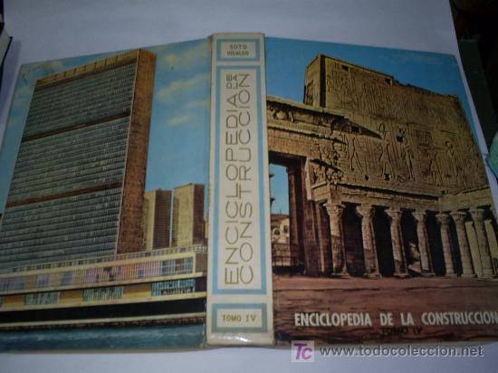 Libros de segunda mano: Enciclopedia de la Construccion 4 TOMOS JOAQUÍN DEL SOTO Arquitectura en la Historia 1960 RM44929 - Foto 8 - 26598996