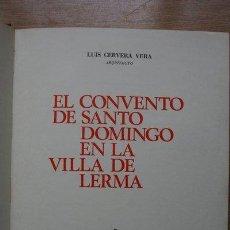 Libros de segunda mano: EL CONVENTO DE SANTO DOMINGO EN LA VILLA DE LERMA. CERVERA VERA (LUIS). Lote 24606888