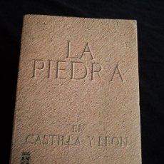 Libros de segunda mano: LA PIEDRA EN CASTILLA Y LEON. JUNTA DE C.Y LEON. 1994 323 PAG. Lote 23176278