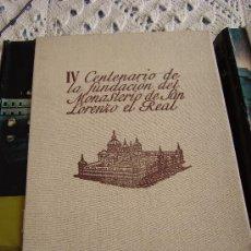 Libros de segunda mano: EL ESCORIAL. IV CENTENARIO DE LA FUNDACION DE SAN LORENZO EL REAL 1563-1963. Lote 27034408