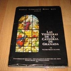 Libros de segunda mano: LAS VIDRIERAS DE LA CATEDRAL DE GRANADA POR VICTOR NIETO ALCAIDE VOL II UNIVERSIDAD DE GRANADA 197. Lote 57045210