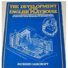 Libros de segunda mano: EVOLUCIÓN ARQUITECTÓNICA DEL TEATRO INGLÉS, POR RICHARD LEACROFT. TEXTO EN INGLÉS.. Lote 27126609