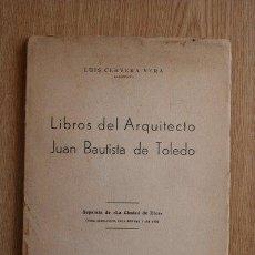 Libros de segunda mano: LIBROS DEL ARQUITECTO JUAN BAUTISTA DE TOLEDO. CERVERA VERA (LUIS). Lote 27212313