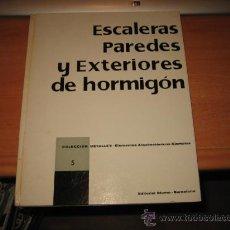 Libros de segunda mano - ESCALERAS PAREDES Y EXTERIORES DE HORMIGON COLECCION DETALLES ELEMENTOS ARQUITECTONICOS EDIT.BLUME - 50641354