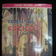 Libros de segunda mano: LIBRO. ARQUITECTURA. TEORÍA DEL GÓTICO. CARLOS ANTONIO AREAN. MADRID, 1961.. Lote 27661921