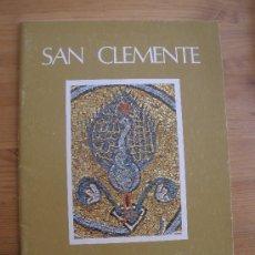 Libros de segunda mano: SAN CLEMENTE. ROMA. EN ITALIANO INGLES. TURISTICO 28 PAG. Lote 27893863