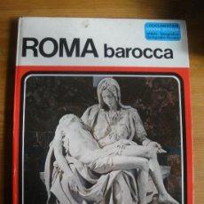 Libros de segunda mano: ROMA BARROCCA. INSTITUTO DE AGOSTINI NOVARA. EN ITALIANO. 40 PAG. Lote 27898751